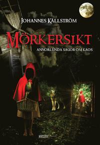 9789197881814_200x_morkersikt-annorlunda-sagor-om-kaos